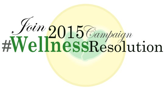 Join the #2015 Wellness Resolution Campaign!