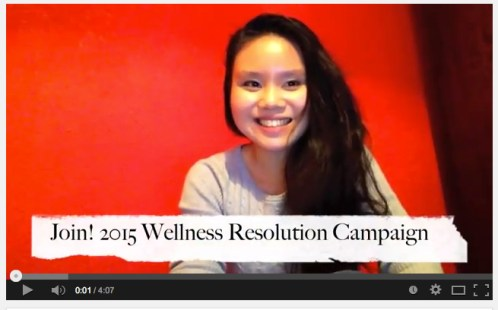 Click on to photo to see the Vlog for details in joining the 2015 Wellness Resolution Campaign!