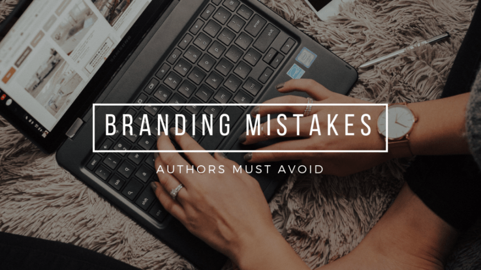 The Most Common Mistakes Writers Make Building Their Brand by Guest @WriterPlatform #brand #branding #authorbranding #NaNoProMo