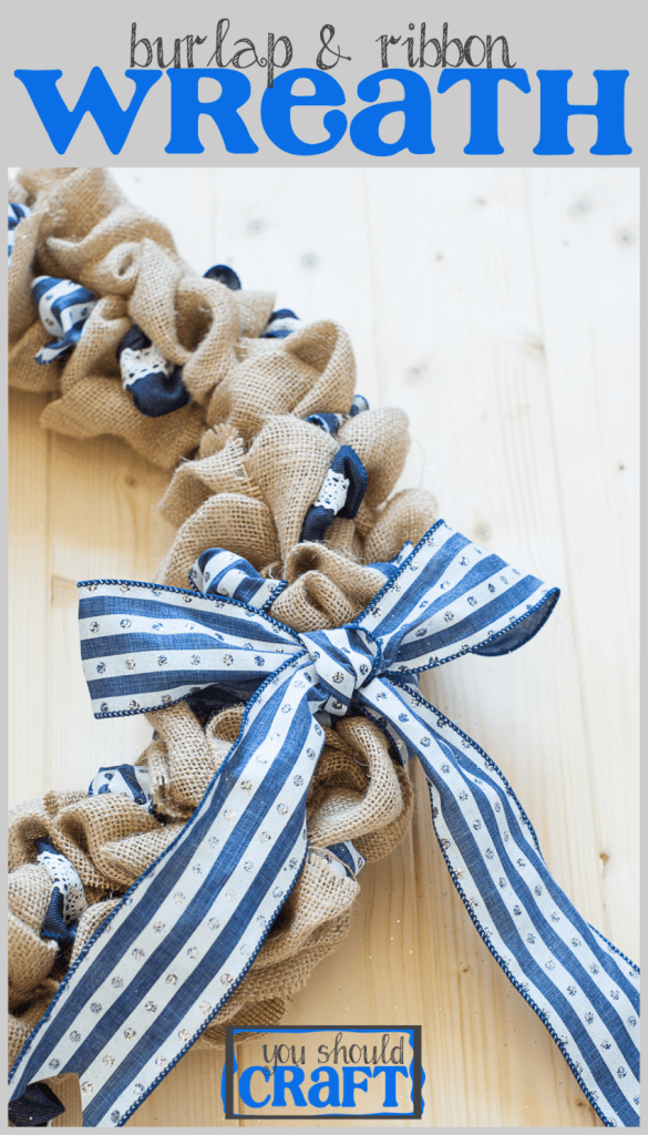 Decorate your front door DIY-style, with a burlap and ribbon wreath. Perfect for summer or any season! Photo tutorial from YouShouldCraft.com. Click to make your wreath now, or re-pin for later!