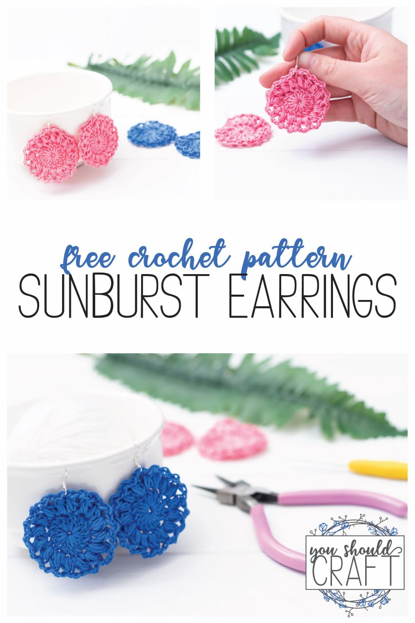 """collage of three sunburst earring images with the text """"free crochet pattern: sunburst earrings"""""""