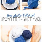 """collage of balls of t-shirt yarn with crochet hooks, wood, and the words """"free photo tutorial: upcycled t-shirt yarn"""""""