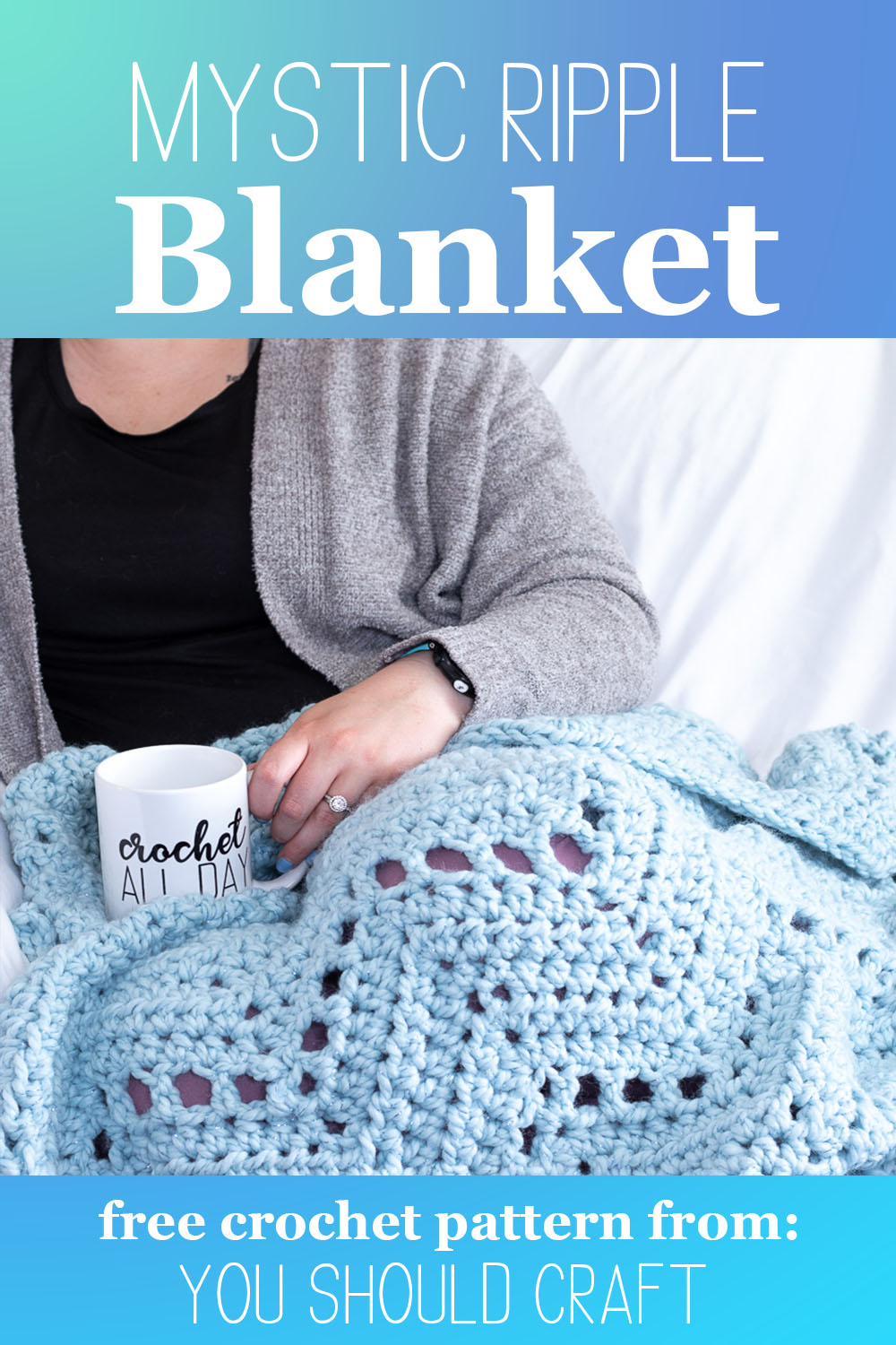 "woman sitting on the couch with a crocheted blanket on her lap, with text ""mystic ripple blanket, free crochet pattern from you should craft"""