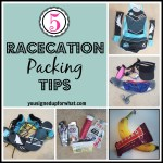 Friday Five: Racecation Packing Tips