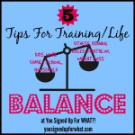 Tri Talk Tuesday: Five Tips For Training-Life Balance