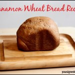 Cinnamon Wheat Bread Recipe