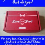 Love With Food Subscription Box Review, Discount & Refer-a-Friend Contest!