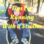 10 Tips For Running With a Stroller