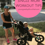 6 Single Mom Workout Tips