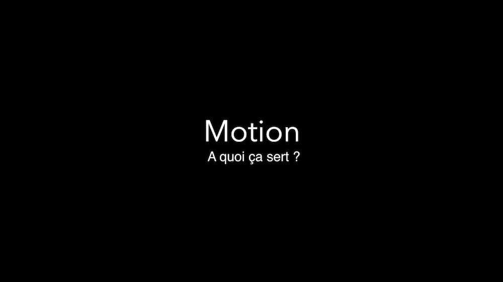 Le logiciel Apple Motion: à quoi ça sert?