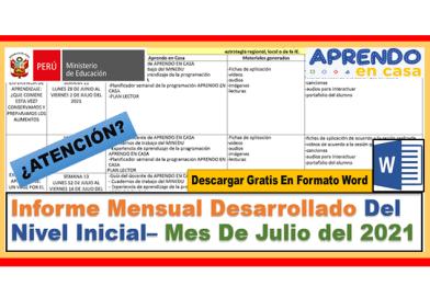 ✅[COMPARTIMOS] Informe Mensual Desarrollado Del Nivel Inicial– Mes De Julio del 2021(Descargar Gratis)