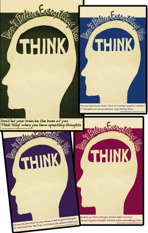 don't believe everything you think posters