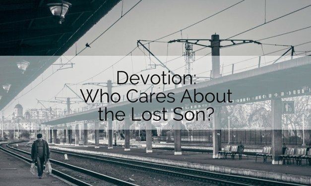 Devotion: Who Cares about the Lost Son?