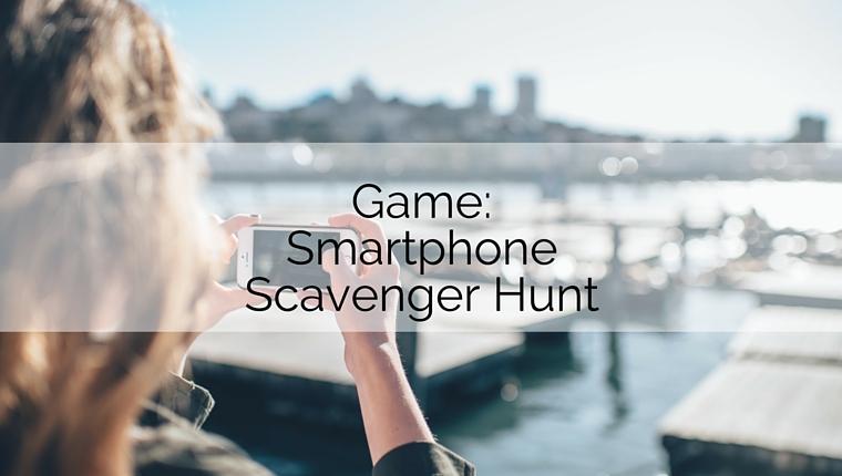 Game: Smartphone Scavenger Hunt