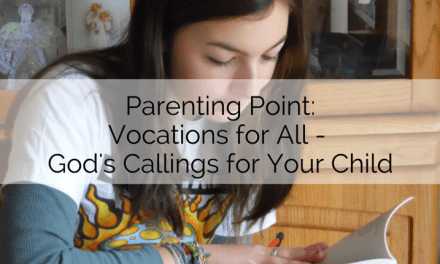 Parenting Point: Vocations for All