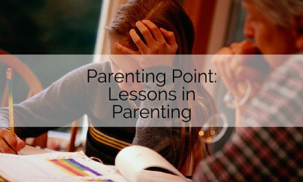 Parenting Point: Lessons in Parenting