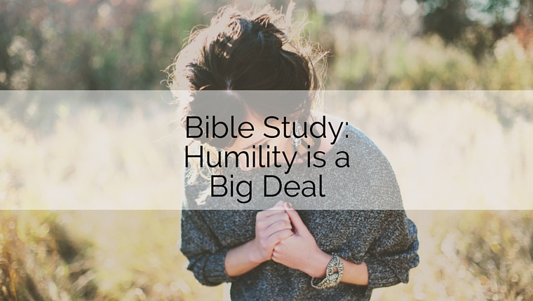 Bible Study: Humility is a Big Deal   youthESource