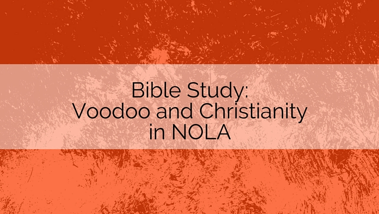 Voodoo and Christianity in NOLA