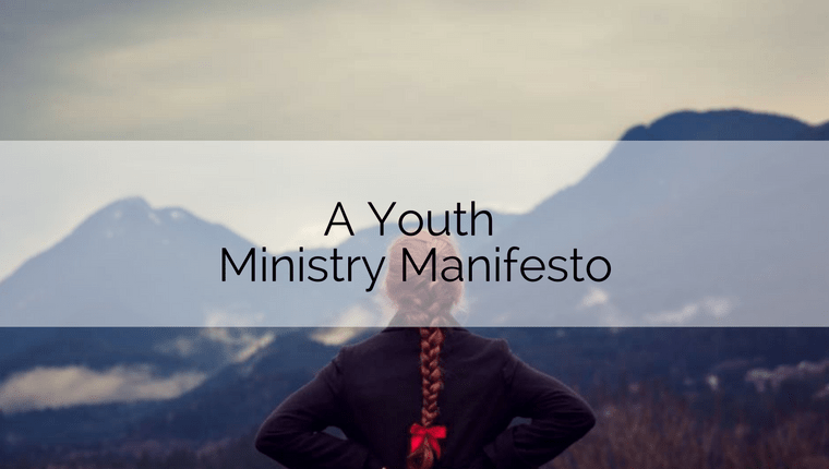 A Youth Ministry Manifesto