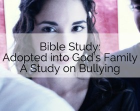 Bullying Bible Study