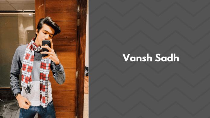 Vansh Sadh