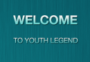 Welcome to Youth Legend