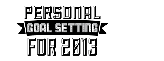 personal-goal-setting-for-2013