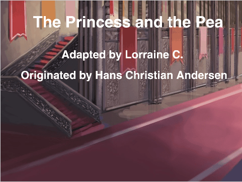 "What if the princess lied? ""The Princess and the Pea"""