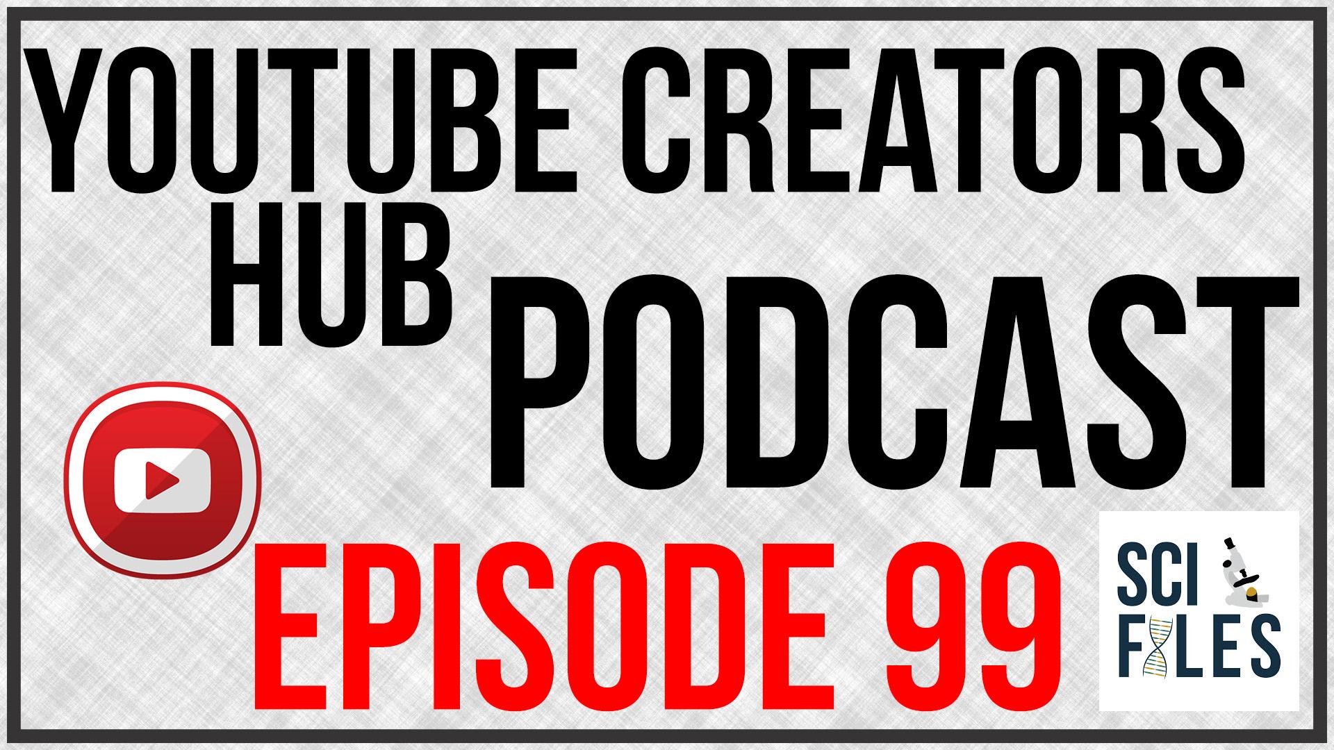 YTCH Podcast Episode 99