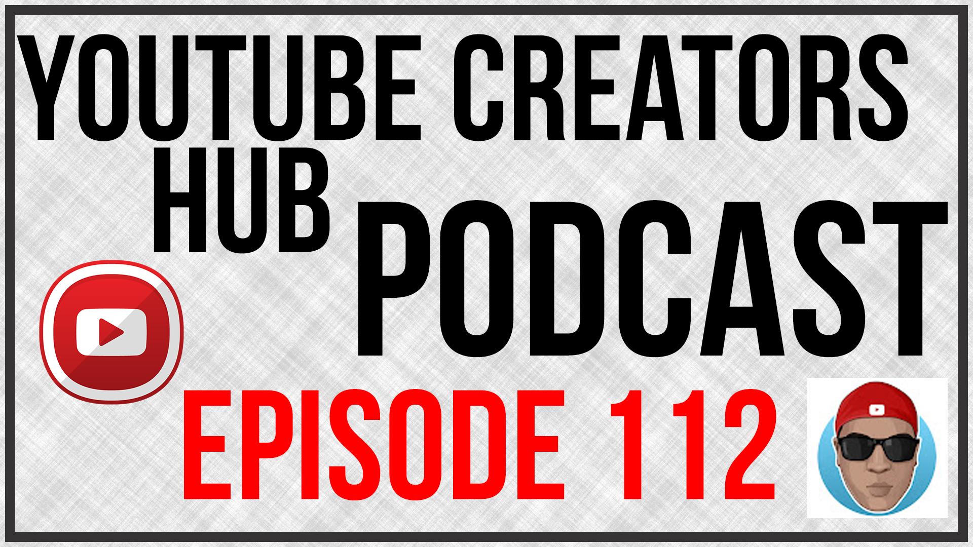 YTCH Podcast Episode 112
