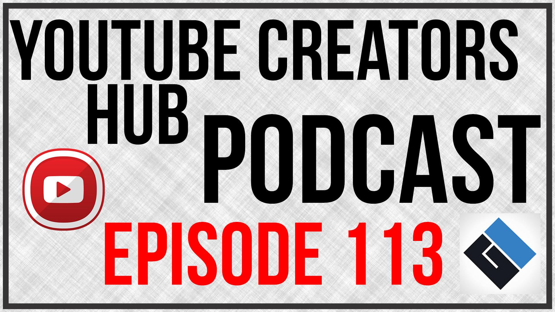 YTCH Podcast Episode 113