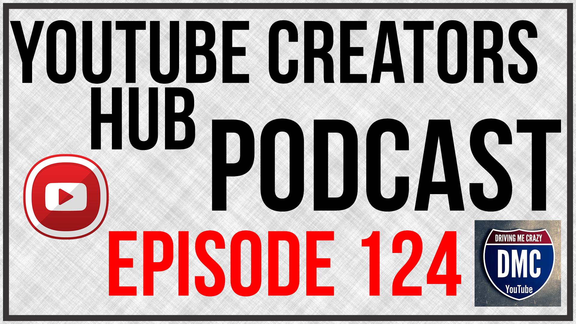 YTCH Podcast Episode 124