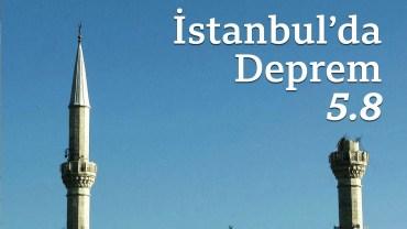 An Be An İstanbul Depremi Görüntüleri