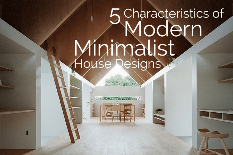 characteristics that most exemplify modern minimalist house design