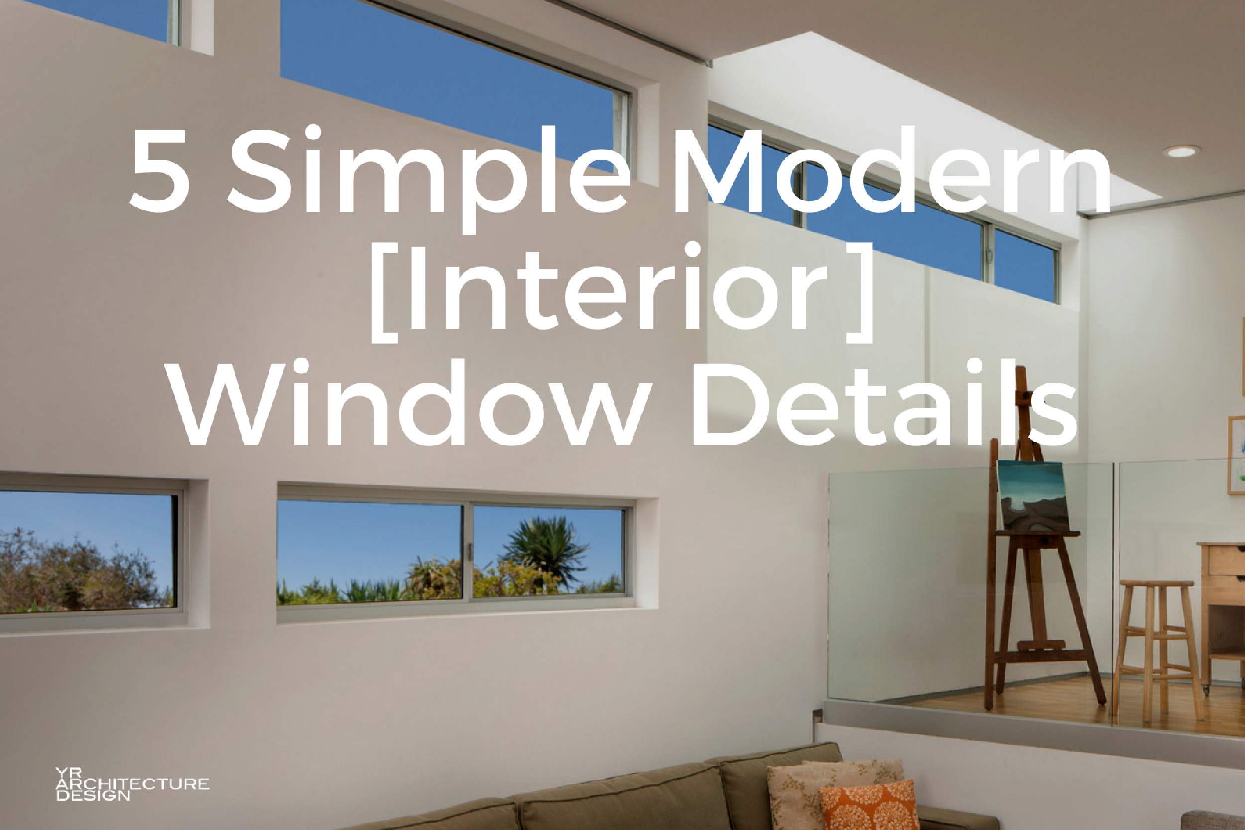 Simple modern roof designs for Mid century modern interior window trim