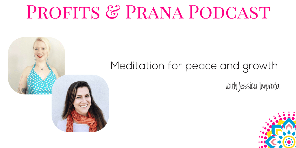 Jessica Improta on meditation for peace and growth