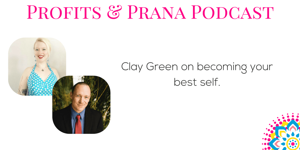 Clay Green on becoming your best self
