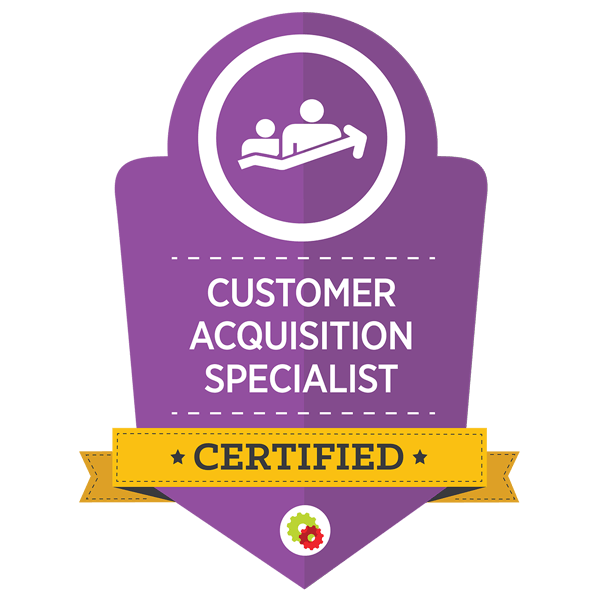 Customer Acquisition Specialist: Certified
