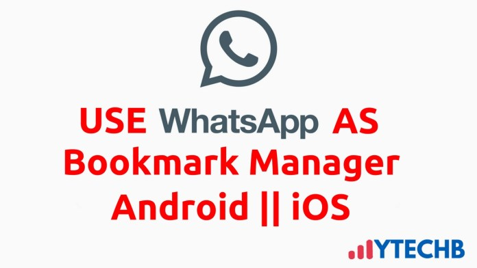 How to Use WhatsApp as Bookmark Manager