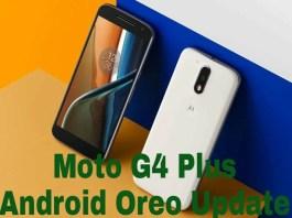 Moto G4 Plus Android Oreo Update