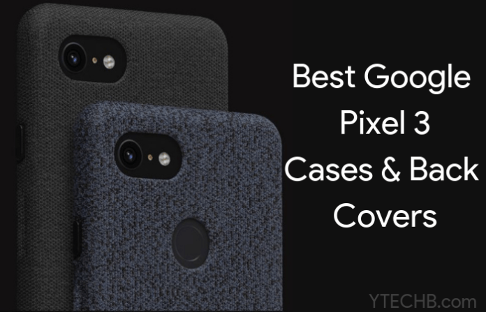 google pixel 3 cases & covers