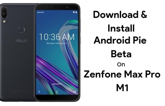 Zenfone max pro m1 android pie beta update