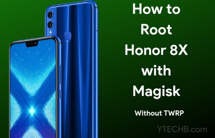 how to root honor 8x