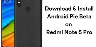 Android Pie Beta on Redmi Note 5 Pro