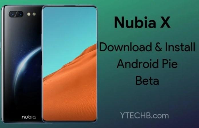 Nubia X Android Pie Beta