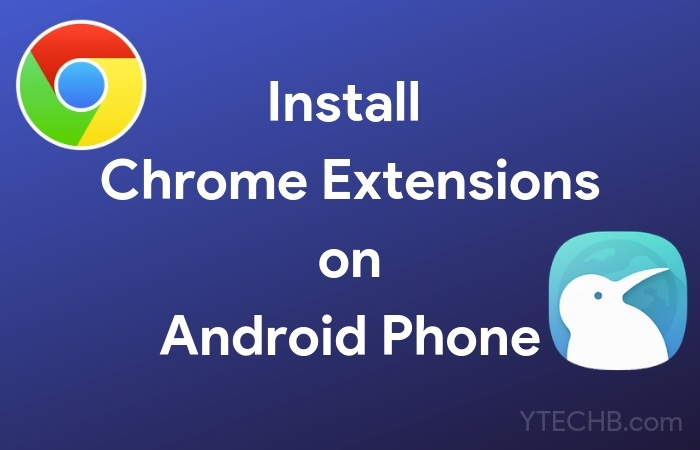 How to Install Chrome Extensions on Android Phone YTECHB - Android