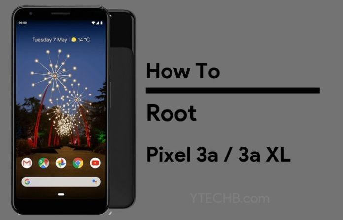 How to Root Pixel 3a & 3a XL with Magisk Patched Boot Image
