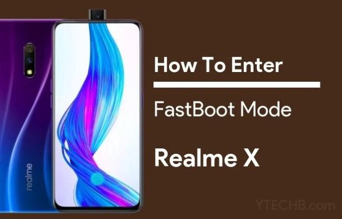 Realme X Fastboot Mode