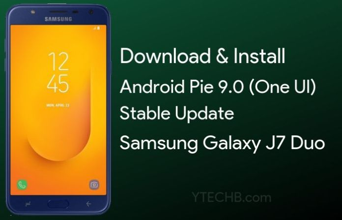 download samsung galaxy j7 duo android pie update