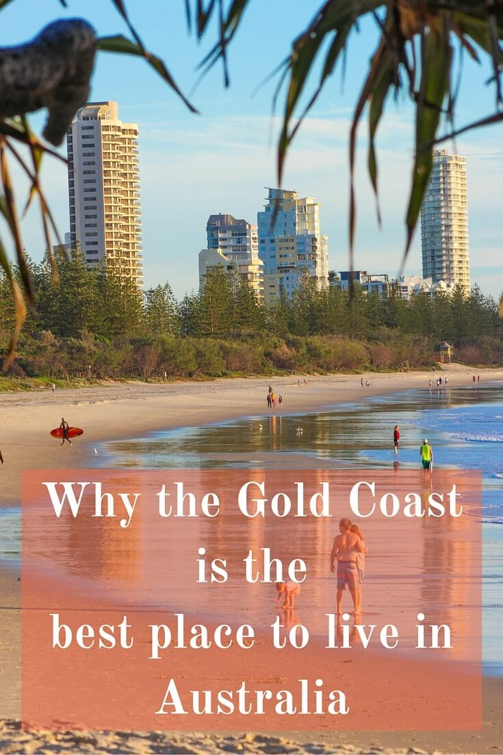 Why the Gold Coast is the best place to live in Australia